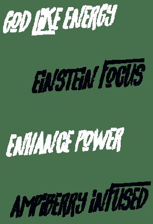 Dios como energía, Concentración de Einstein, Mejora la potencia, Infundido con AMPiberry